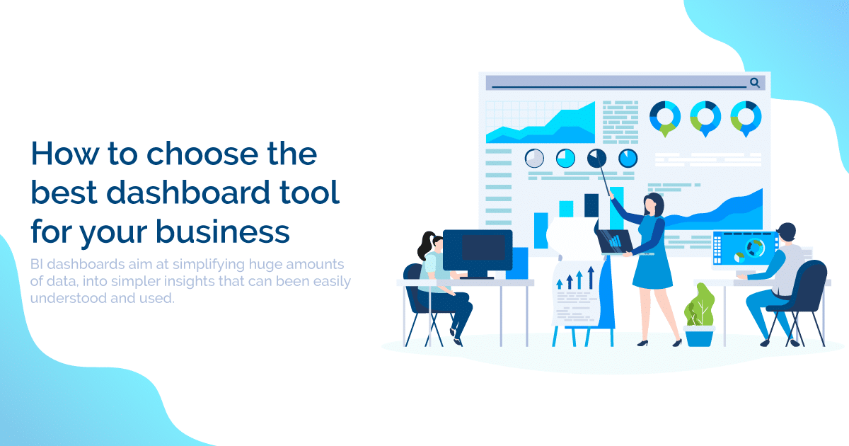 Best dashboard tool for your business