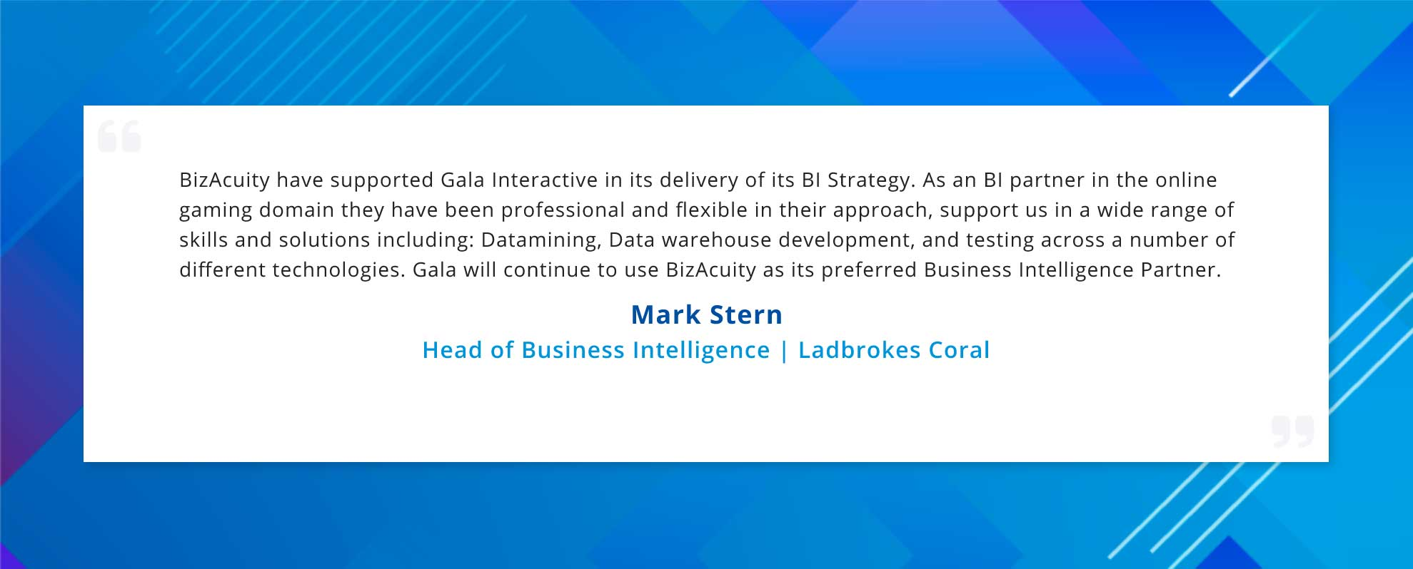 Client Testimonial - Ladbrokes Coral