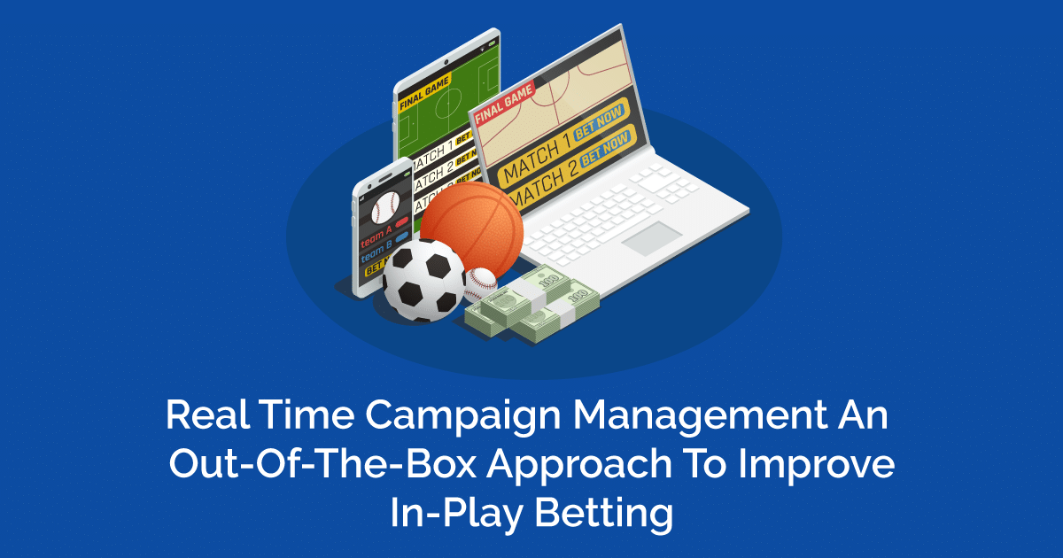 Sample image for Realtime campaign management for online sports betting